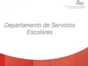 TECNOLGICO NACIONAL DE MXICO Departamento de Servicios Escolares