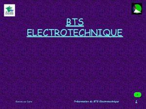 BTS ELECTROTECHNIQUE Romans sur Isre Prsentation du BTS