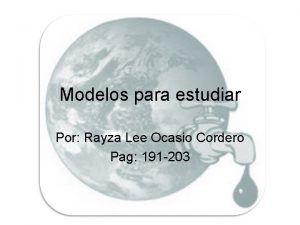 Modelos para estudiar Por Rayza Lee Ocasio Cordero