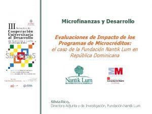 Microfinanzas y Desarrollo Evaluaciones de Impacto de los