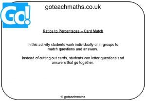 Ratios to Percentages Card Match In this activity