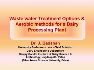 Waste water Treatment Options Aerobic methods for a