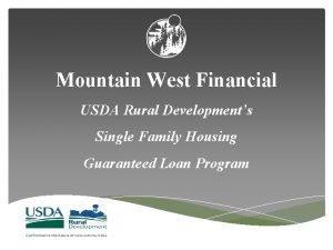 Mountain West Financial USDA Rural Developments Single Family