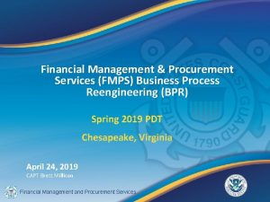 Financial Management Procurement Services FMPS Business Process Reengineering