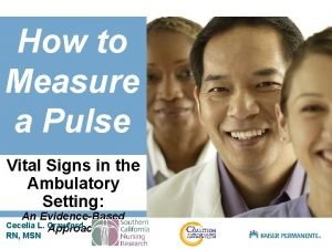 How to Measure a Pulse Vital Signs in