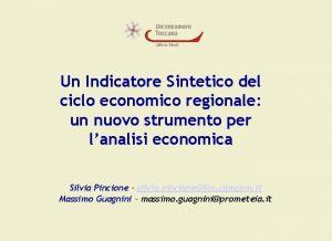 Un Indicatore Sintetico del ciclo economico regionale un