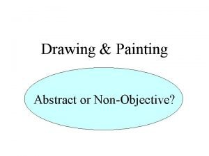 Drawing Painting Abstract or NonObjective Abstract or NonObjective