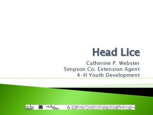 Head Lice Catherine P Webster Simpson Co Extension