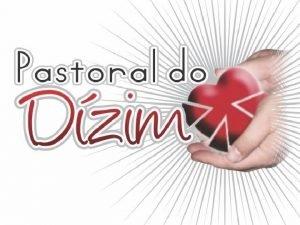 A PASTORAL DO DZIMO A Pastoral do Dzimo