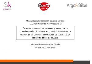 UNION RGIONALE DES PLATEFORMES DE SERVICES LA PERSONNE