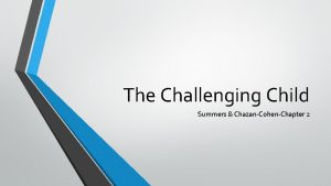The Challenging Child Summers ChazanCohenChapter 2 Emotion Dysregulation