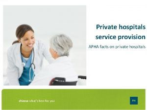 Private hospitals service provision APHA facts on private