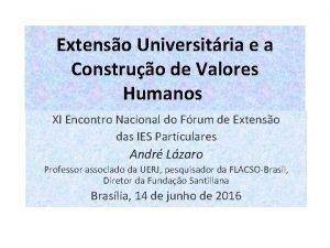 Extenso Universitria e a Construo de Valores Humanos
