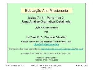 Educao AntiMissionria Isaas 7 14 Parte 1 de