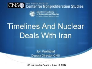 Timelines And Nuclear Deals With Iran Jon Wolfsthal