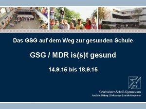 Das GSG auf dem Weg zur gesunden Schule