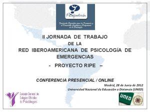 II JORNADA DE TRABAJO DE LA RED IBEROAMERICANA