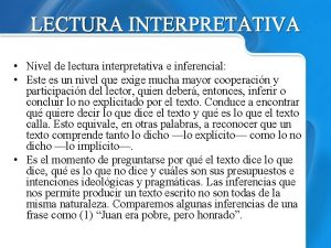 LECTURA INTERPRETATIVA Nivel de lectura interpretativa e inferencial