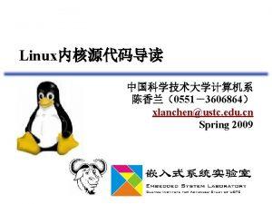 Linux 05513606864 xlanchenustc edu cn Spring 2009 eip