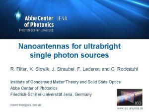 Nanoantennas for ultrabright single photon sources R Filter