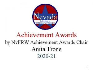 Achievement Awards by Nv FRW Achievement Awards Chair