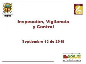 Inspeccin Vigilancia y Control Septiembre 13 de 2018