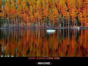 Imagine wave JOHN LENNON 1940 1980 IMAGINE Imagine