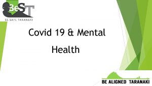 Covid 19 Mental Health Covid 19 is changing