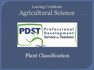 Leaving Certificate Agricultural Science Plant Classification Naming Plants
