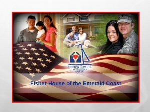 WHAT IS THE FISHER HOUSE A COMFORT HOME
