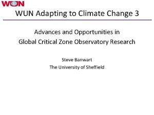 WUN Adapting to Climate Change 3 Advances and