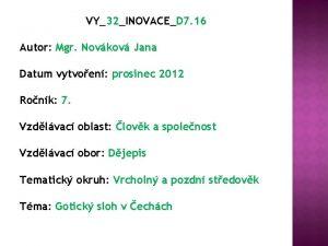 VY32INOVACED 7 16 Autor Mgr Novkov Jana Datum