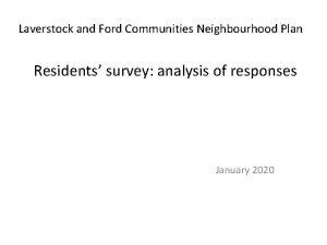 Laverstock and Ford Communities Neighbourhood Plan Residents survey