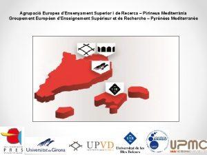Agrupaci Europea dEnsenyament Superior i de Recerca Pirineus