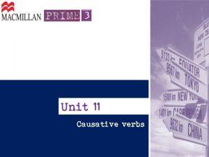 Unit 11 Causative verbs Causative verbs so usados