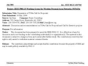 July 2004 doc IEEE 802 15 40379 r
