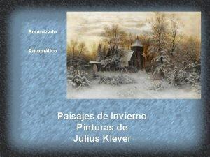Sonorizado Automtico Paisajes de Invierno Pinturas de Julius