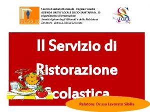 Servizio Sanitario Nazionale Regione Veneto AZIENDA UNITA LOCALE