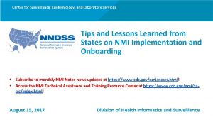 Center for Surveillance Epidemiology and Laboratory Services Tips