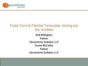 Fixed Term Flexible Tenancies ironing out the wrinkles