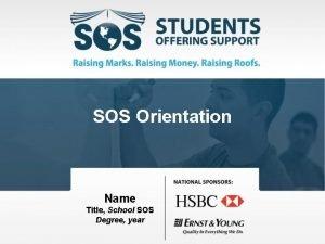 SOS Orientation Name Title School SOS Degree year