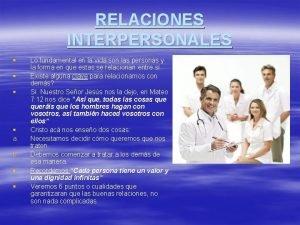 RELACIONES INTERPERSONALES a b Lo fundamental en la