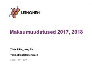 Maksumuudatused 2017 2018 Tnis Elling mag iur Tonis