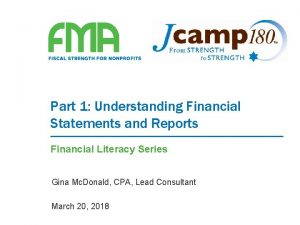 Part 1 Understanding Financial Statements and Reports Financial