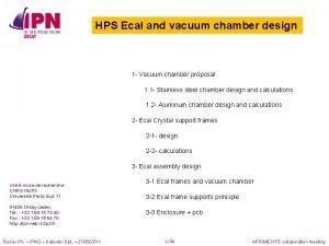 HPS Ecal and vacuum chamber design 1 Vacuum