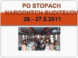 Vlet d Modry 26 27 5 2011 Mzeum