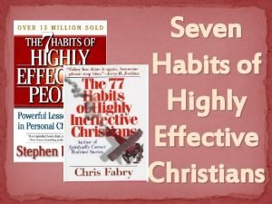 Seven Habits of Highly Effective Christians Matthew 13