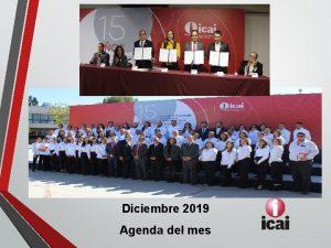 Diciembre 2019 Agenda del mes Actividades del mes