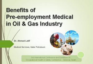 Benefits of Preemployment Medical in Oil Gas Industry