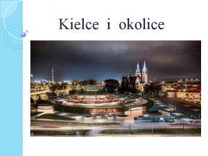 Kielce i okolice Kielce stolica wojewdztwa witokrzyskiego HERB